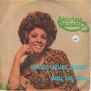 SHIRLEY BASSEY - NEVER NEVER NEVER - UA ITALY { 1507