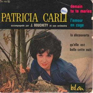 PATRICIA CARLI - BEL AIR EP FRENCH PRESS { 1540