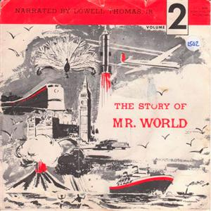 STORY OF MR. WORLD - LOWELL THOMAS - REPLOGLE { 1542