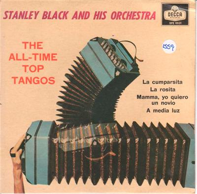 STANLEY BLACK - ALL TIME TOP TANGOS - DECCA EP 1559