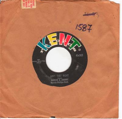 MARVIN & JOHNNY - AINT THAT RIGHT - KENT 1587