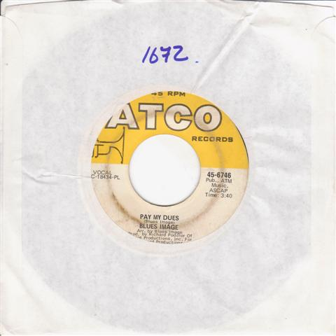 BLUES IMAGE - PAY MY DUES - ATCO 6746 { 1672