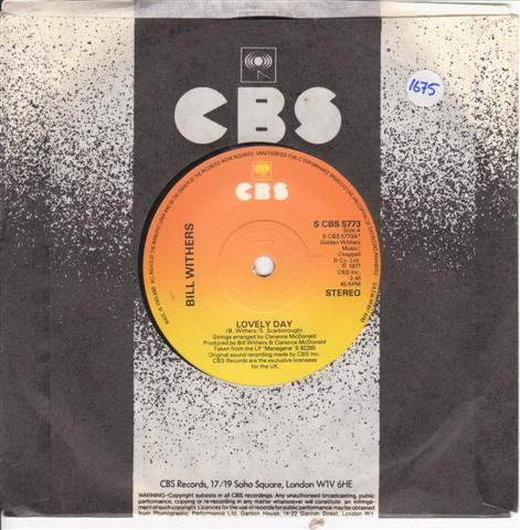 BILL WITHERS - LOVELY DAY - CBS 5773 { 1675