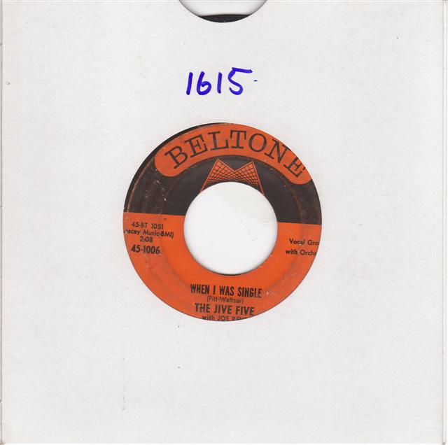 THE JIVE FIVE - WHEN I WAS SINGLE - BELTONE 1006 { 1615