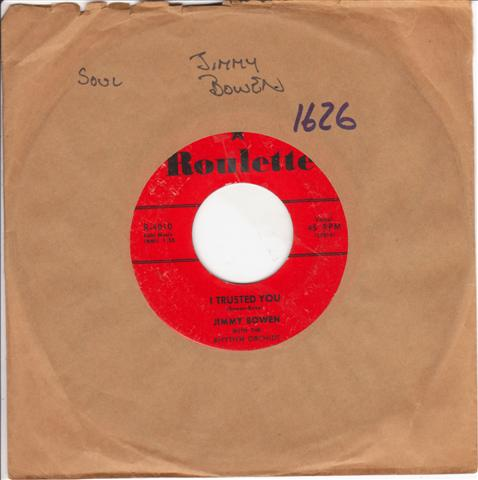 JIMMY BOWEN - I TRUSTED YOU - ROULETTE 4010 { 1626
