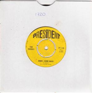 THE EQUALS - BABY COME BACK - PRESIDENT 135 { 1720