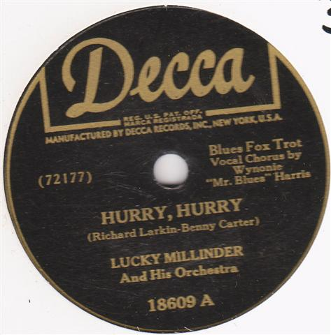 LUCKY MILLINDER - HURRY HURRY - DECCA 18609 { 314