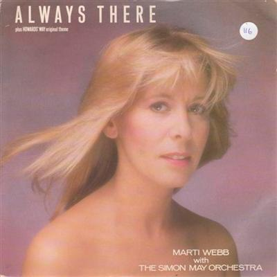 MARTI WEBB - ALWAYS THERE - 1986 PS { 116