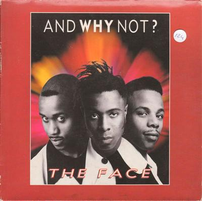 AND WHY NOT - THE FACE - 1990 PS { 124