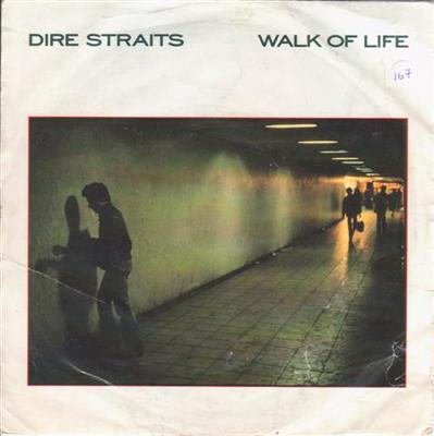DIRE STRAITS - WALK OF LIFE - 1985 PS { 167