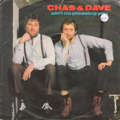 CHAS & DAVE - AINT NO PLEASING YOU { 212