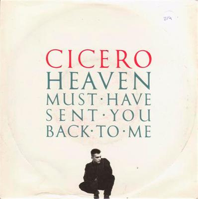 CICERO - HEAVEN MUST HAVE SENT YOU { 214