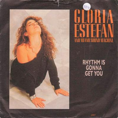 GLORIA ESTEFAN - RHYTHM IS GONNA GET YOU { 224