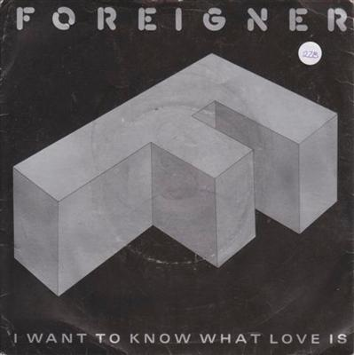 FOREIGNER - I WANT TO KNOW WHAT LOVE IS { 228