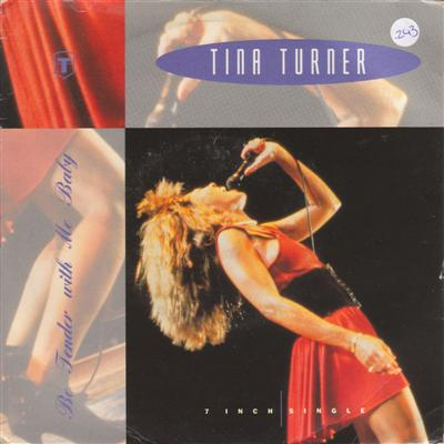 TINA TURNER - BE TENDER WITH ME BABY { 243