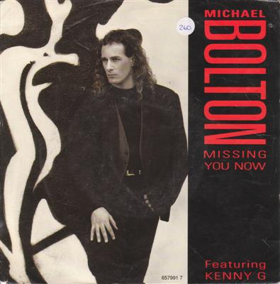 MICHAEL BOLTON - MISSING YOU NOW { 260