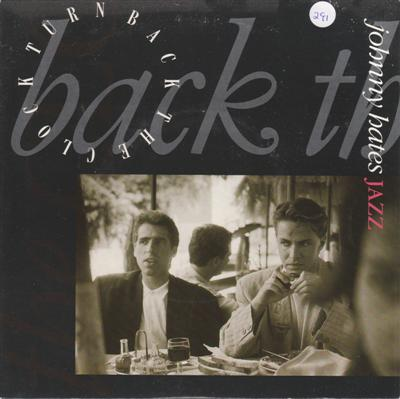 JOHNNY HATES JAZZ - TURN BACK CLOCK - VIRGIN 1987