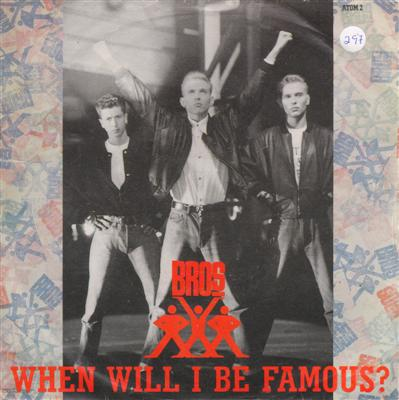 BROS - WHEN WILL BE FAMOUS - CBS 1987