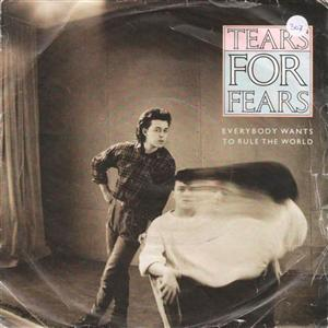 TEARS FOR FEARS - EVERYBODY WANTS RULE THE WORLD 1985