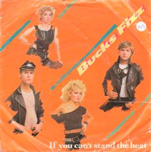 BUCKS FIZZ - IF YOU CANT STAND THE HEAT - 1983