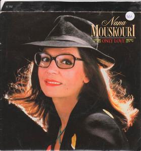 NANA MOUSKOURI - ONLY LOVE - PHILIPS 1985