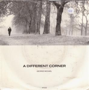 GEORGE MICHAEL - A DIFFERENT CORNER - EPIC 1986