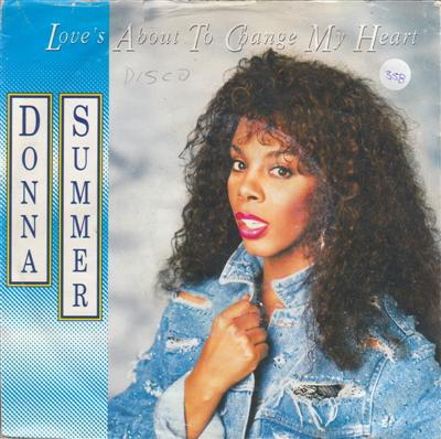 DONNA SUMMER - LOVES ABOUT TO CHANGE MY HEART