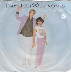 HALL & OATES - I CANT GO FOR THAT - RCA 1981