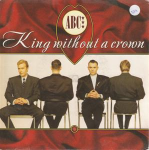 ABC - KING WITHOUT A CROWN - NOUTRON - 1987