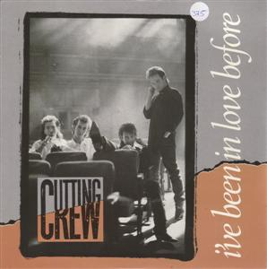 CUTTING CREW - I'VE BEEN IN LOVE BEFORE - SIREN 1987