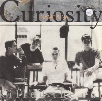 CURIOSITY KILLED THE CAT - NAME & NO - MERCURY 1989