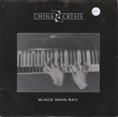 CHINA CRISIS - BLACK MAN RAY - VIRGIN 1985