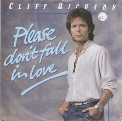 CLIFF RICHARD - PLEASE DONT FALL IN LOVE - EMI 1983