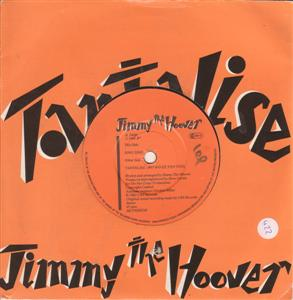 JIMMY THE HOOVER - TANTALISE - CBS 1983