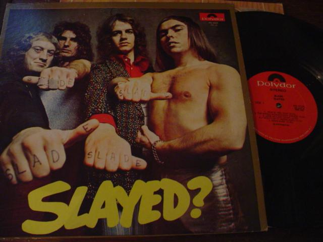 SLADE - SLAYED - POLYDOR 5524