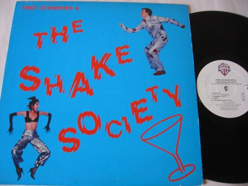 Fred Schneider & The Shake Society - Warner Bros 1984