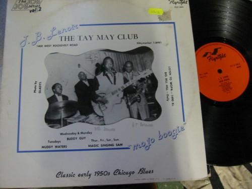 J.B. LENOIR - THE TAY MAY CLUB - FLYRIGHT 1313
