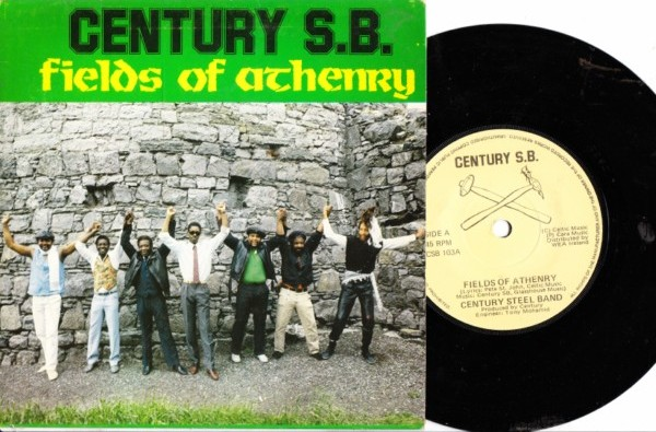 CENTURY STEEL BAND - FIELDS OF ATHENRY - WEA - Click Image to Close