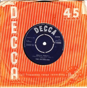 The Bachelors - Hello Dolly - Decca IRISH 1965