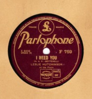 LESLIE HUTCHINSON - I NEED YOU - PARLOPHONE 78 RPM