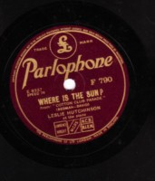 LESLIE HUTCHINSON - WHERE IS THE SUN - PARLOPHONE 78 RPM