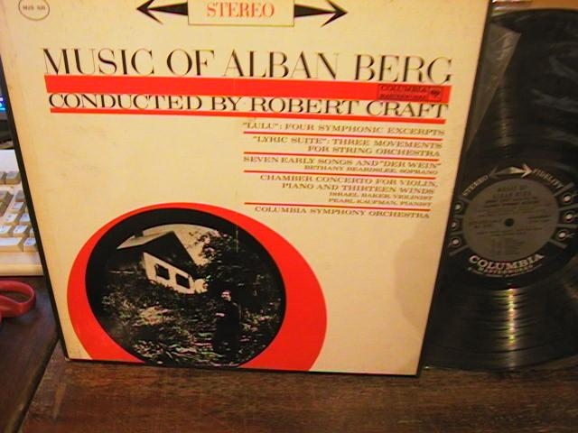 ALBAN BERG - MUSIC -- ROBERT CRAFT - COLUMBIA 6 EYE - R 30