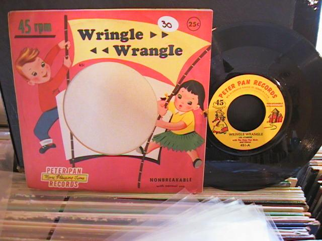 WRINGLE WRANGLE - PETER PAN RECORDS # 30