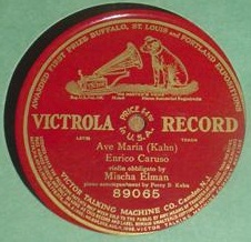 Caruso & Elman - Ave Maria - Victrola 89065 Single Sided