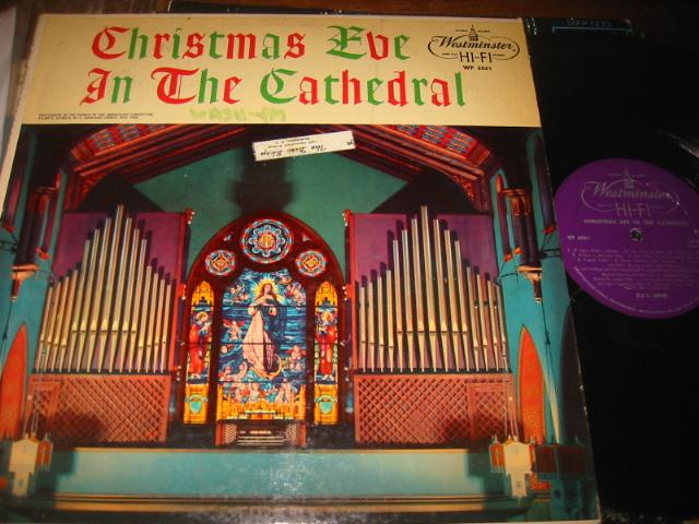 CHRISTMAS EVE CATHEDRAL - WESTMINSTER RECORDS - CH 6