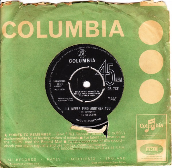 The Seekers - I'll never find another you - Columbia UK 4370