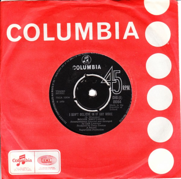 Roger Whittaker - I don't believe in if - Columbia Irish 4359