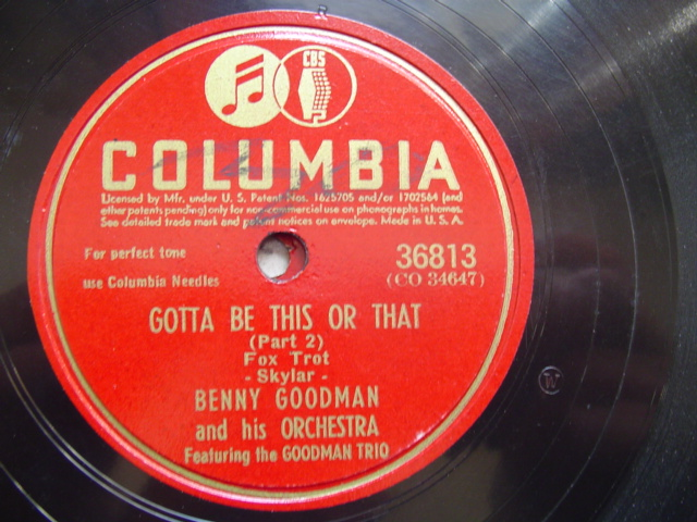 BENNY GOODMAN - GOTTA BE THIS OR THAT - COLUMBIA 36219