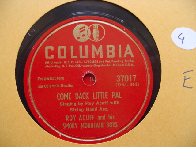 ROY ACUFF - COME BACK LITTLE PAL - COLUMBIA 37017