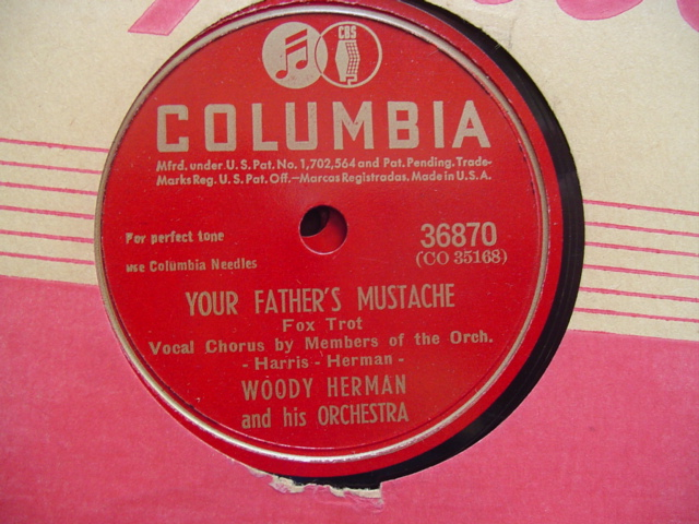WOODY HERMAN - FATHERS MUSTACHE - COLUMBIA 36870